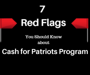 cash for patriots program flags exposed is it a scam