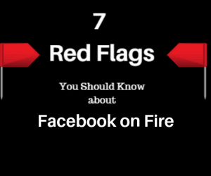 facebook-on-fire-7-red-flags-exposed-header